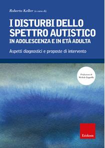 Book Cover: I disturbi dello spettro autistico in adolescenza e in età adulta