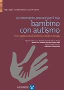 Book Cover: Un intervento precoce per il tuo bambino con autismo
